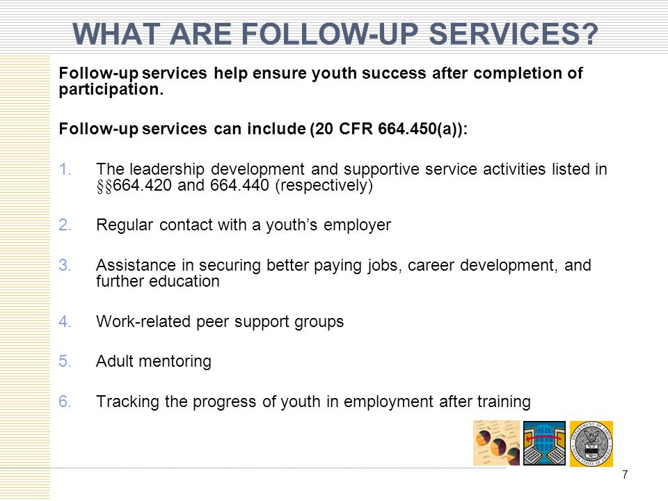 WHAT ARE FOLLOW-UP SERVICES