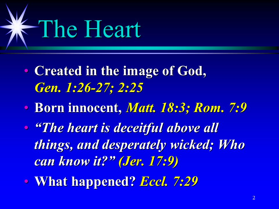 The Heart Created in the image of God, Gen. 1:26-27; 2:25