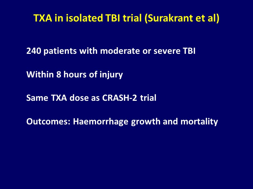 TXA in isolated TBI trial (Surakrant et al)