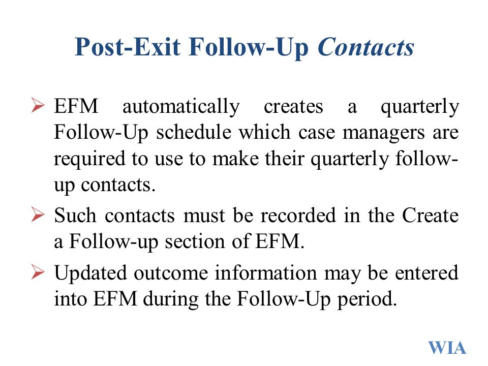 Post-Exit Follow-Up Contacts