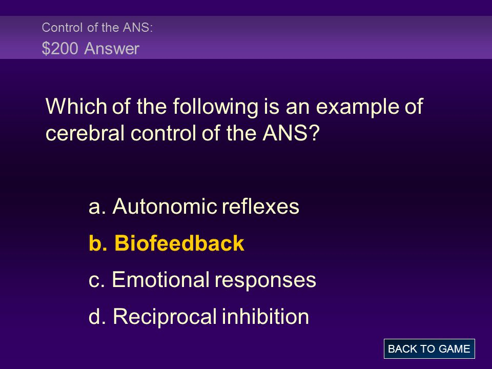 Control of the ANS: $200 Answer