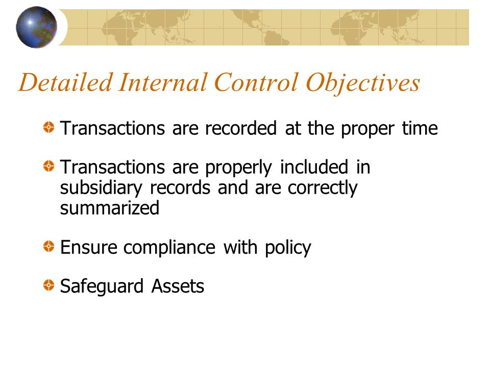Detailed Internal Control Objectives