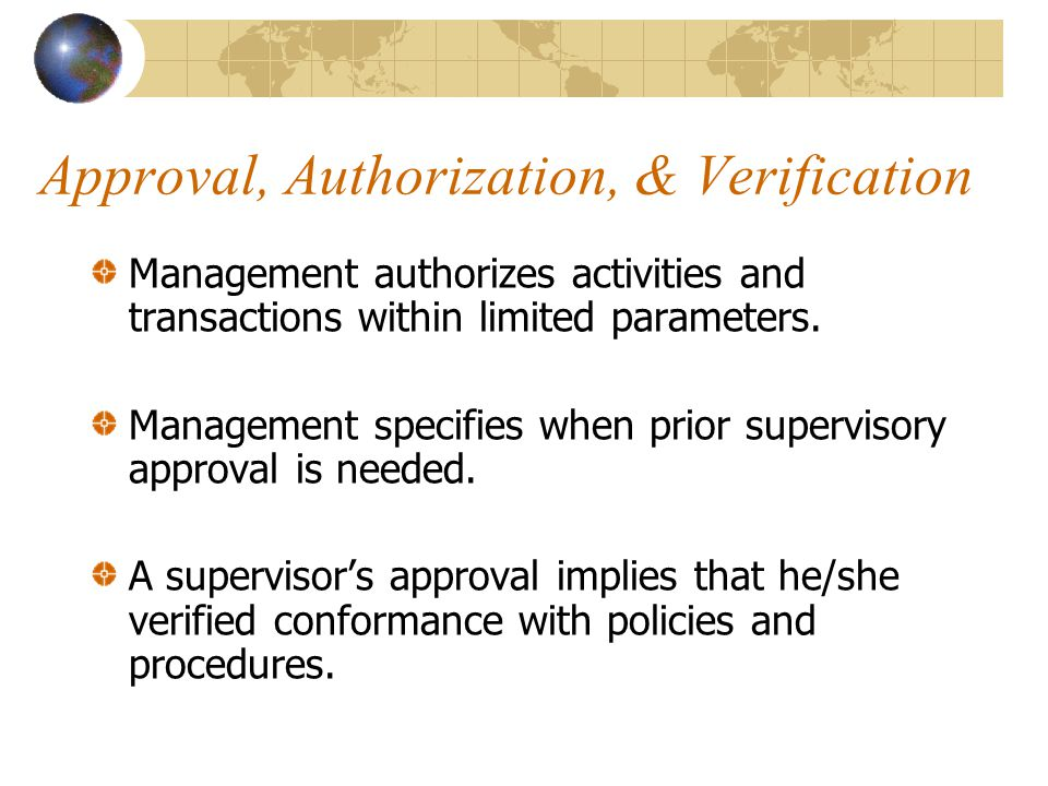 Approval, Authorization, & Verification