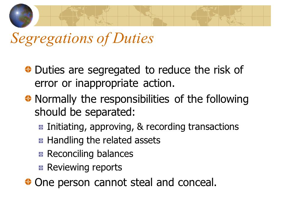 Segregations of Duties