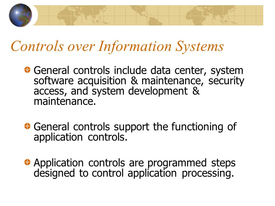 Controls over Information Systems
