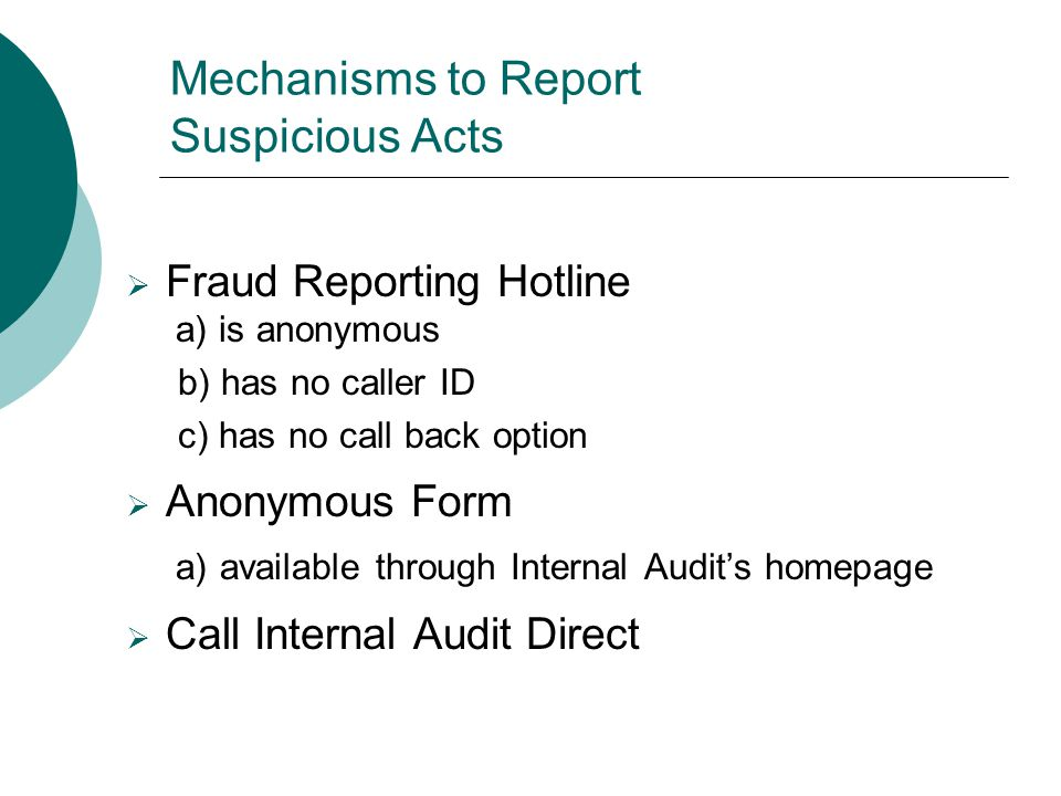 Mechanisms to Report Suspicious Acts