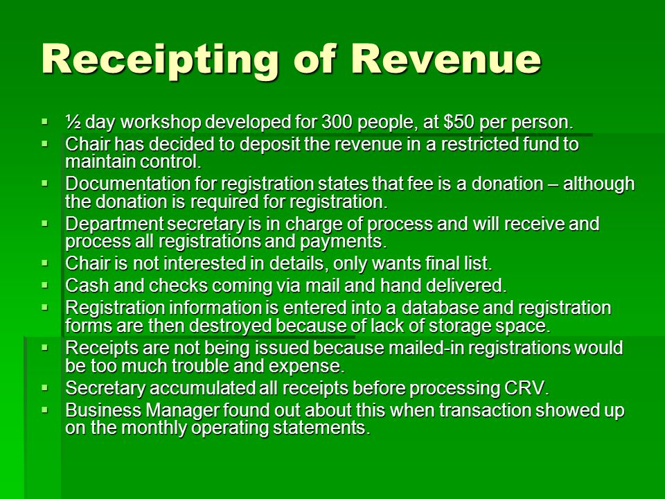 Receipting of Revenue ½ day workshop developed for 300 people, at $50 per person.