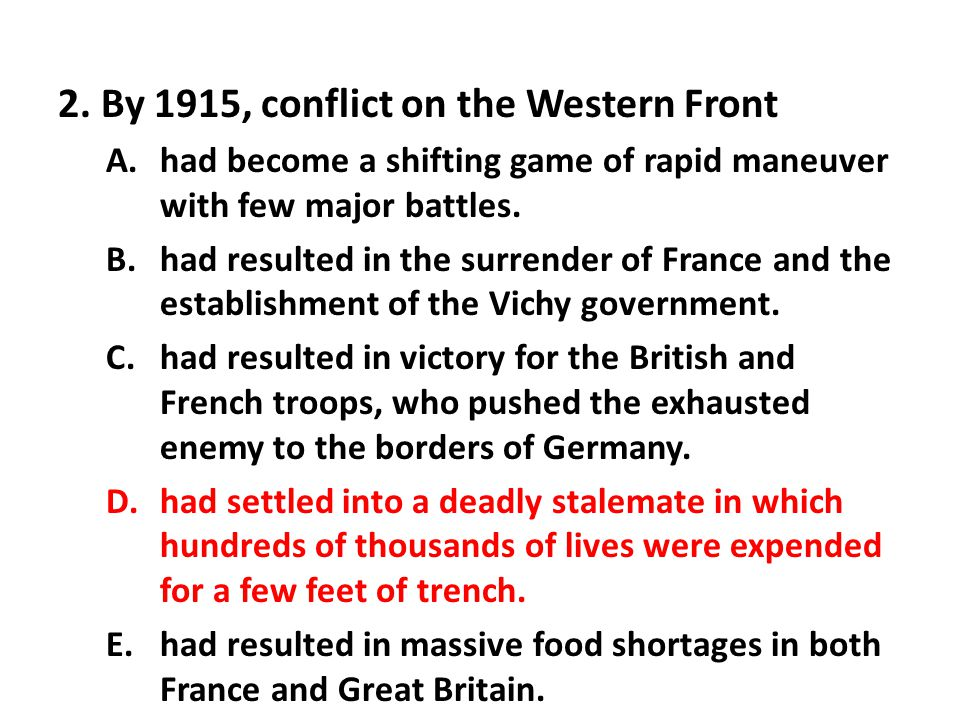 2. By 1915, conflict on the Western Front