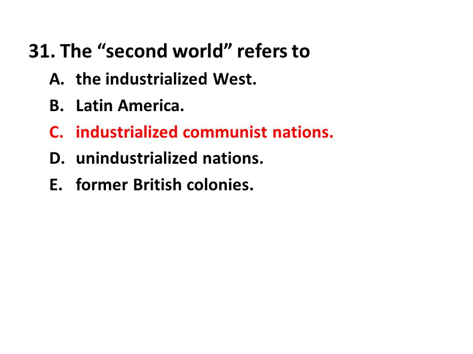 31. The second world refers to