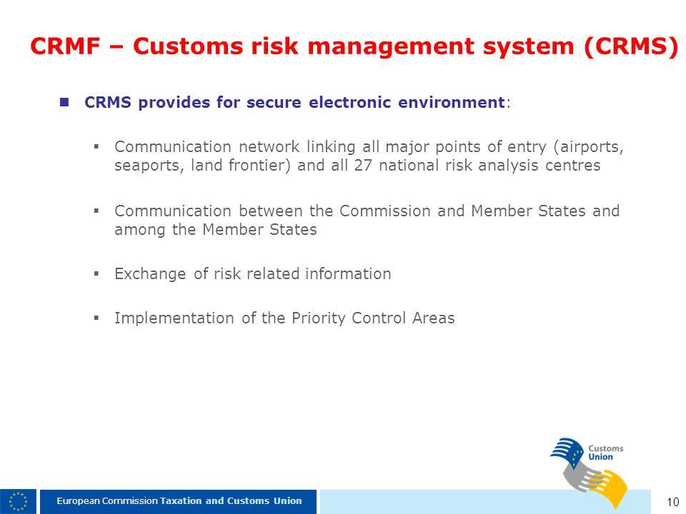 CRMF – Customs risk management system (CRMS)