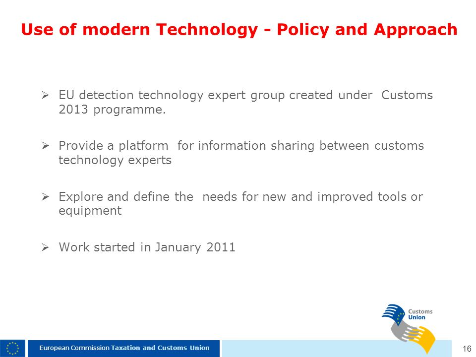 Use of modern Technology - Policy and Approach