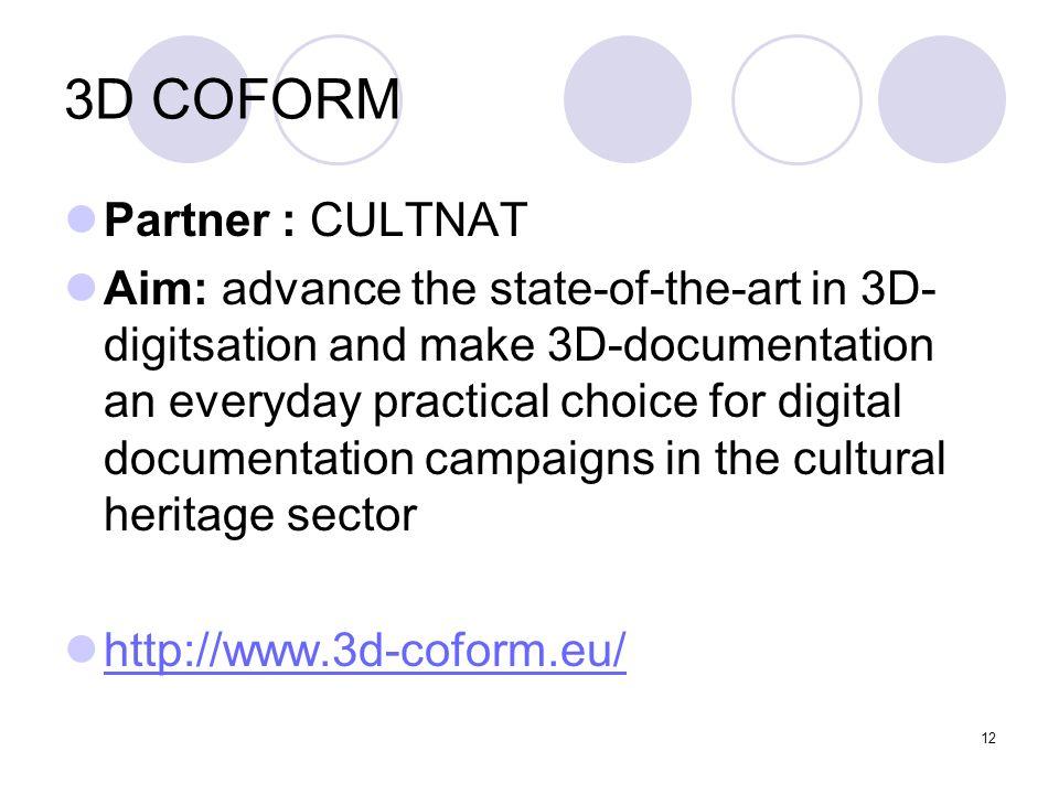 3D COFORM Partner : CULTNAT