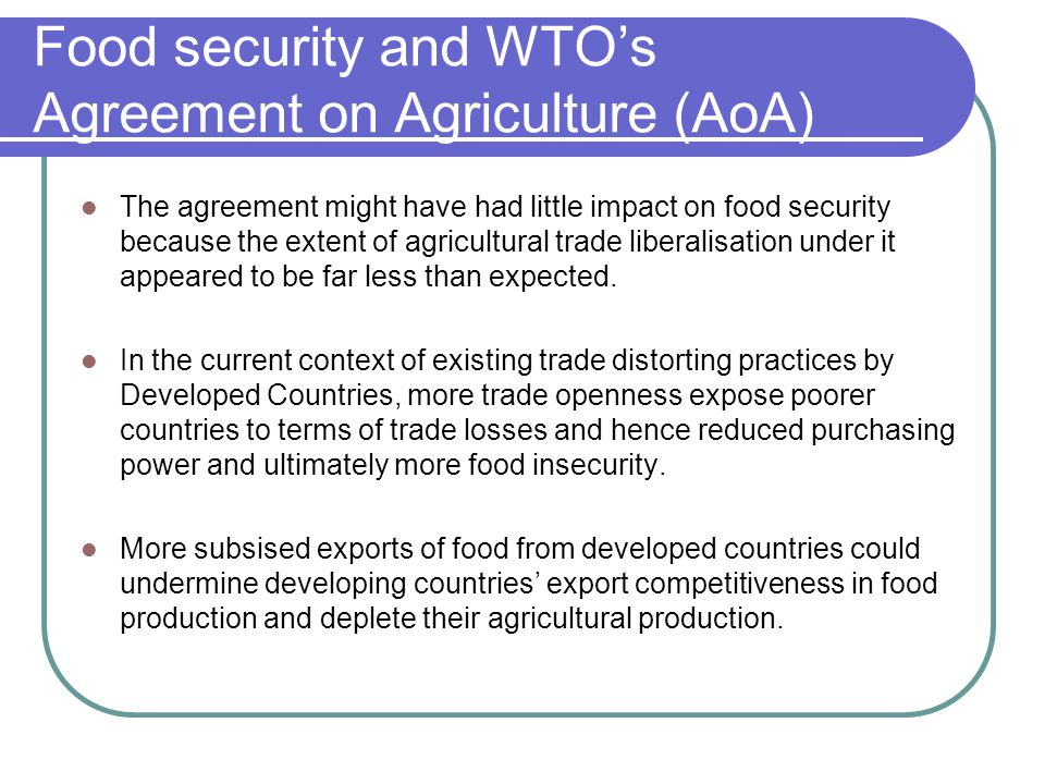 Food security and WTO's Agreement on Agriculture (AoA)
