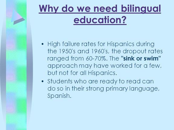 Why do we need bilingual education