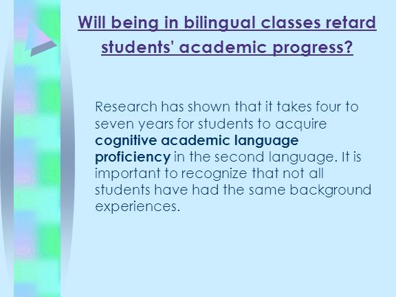 Will being in bilingual classes retard students academic progress