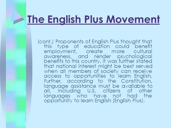 The English Plus Movement