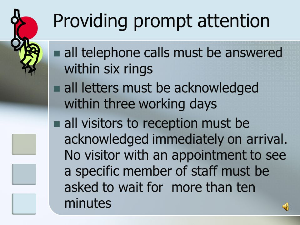 Providing prompt attention