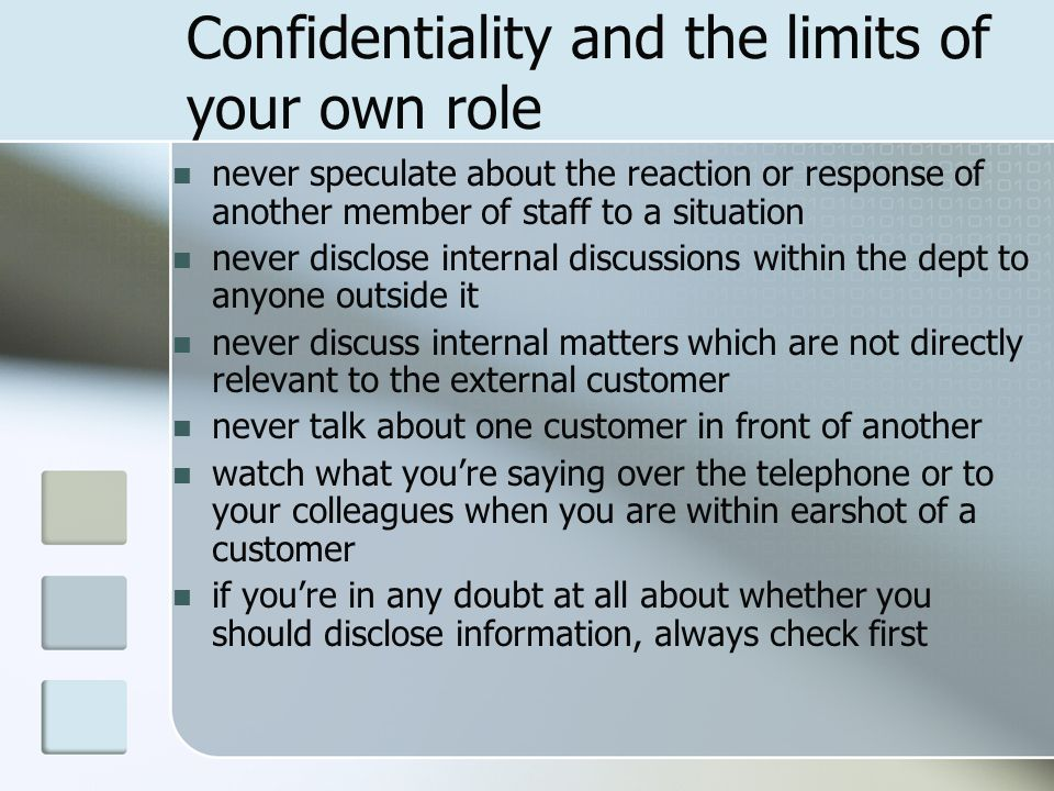 Confidentiality and the limits of your own role