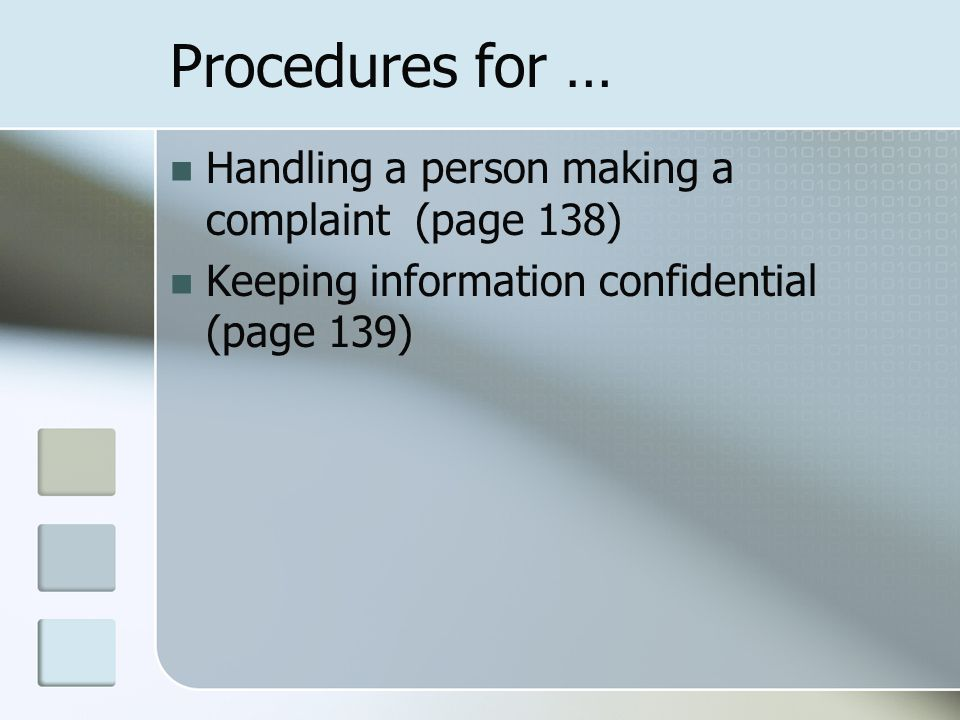 Procedures for … Handling a person making a complaint (page 138)