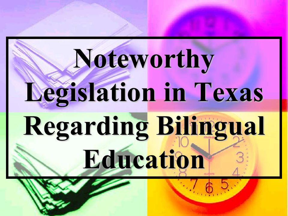 Noteworthy Legislation in Texas Regarding Bilingual Education