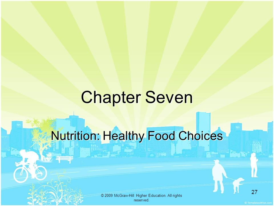 Nutrition: Healthy Food Choices