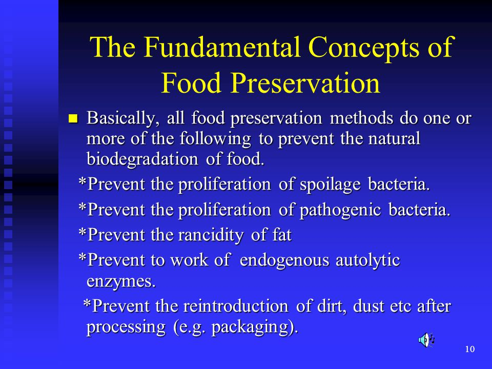 The Fundamental Concepts of Food Preservation