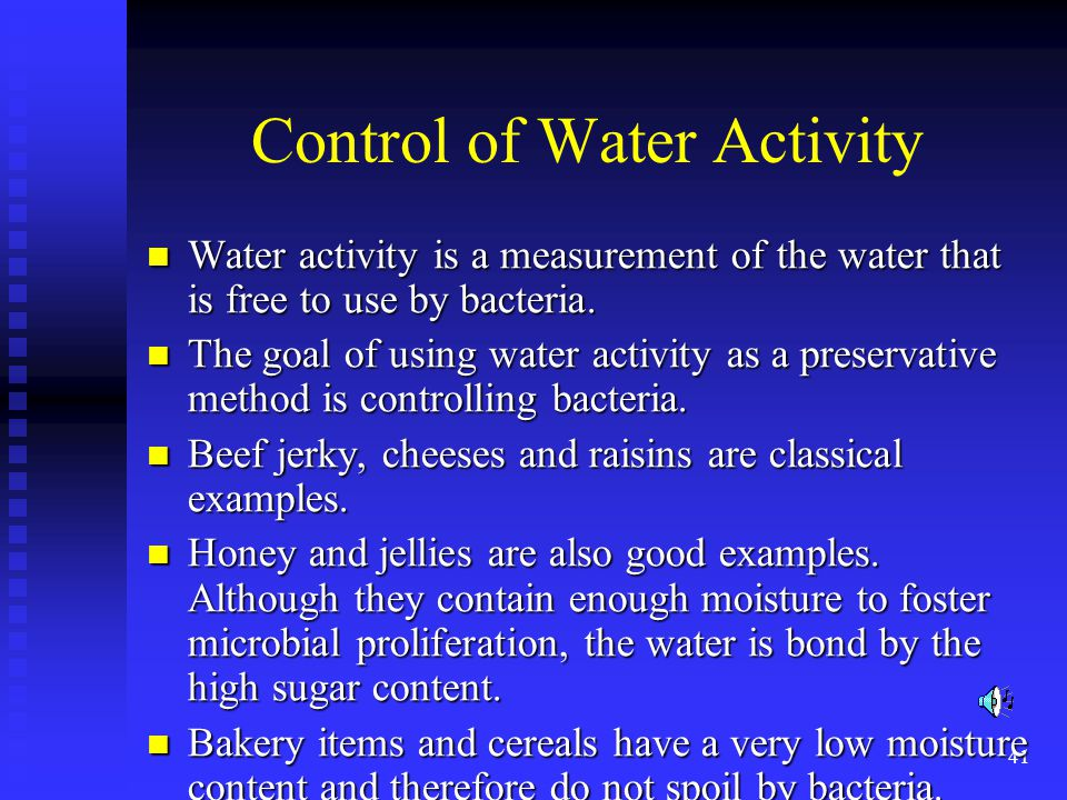 Control of Water Activity