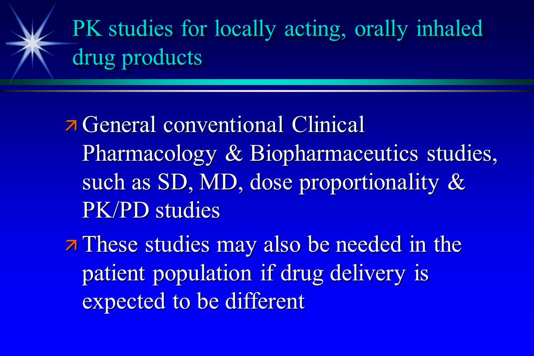 PK studies for locally acting, orally inhaled drug products