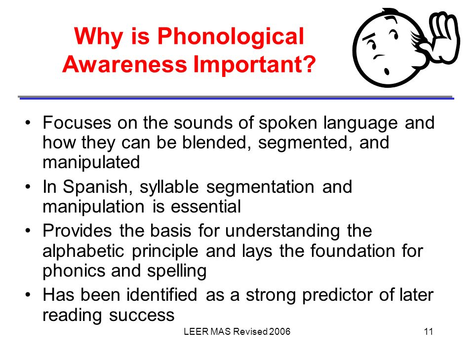 Why is Phonological Awareness Important
