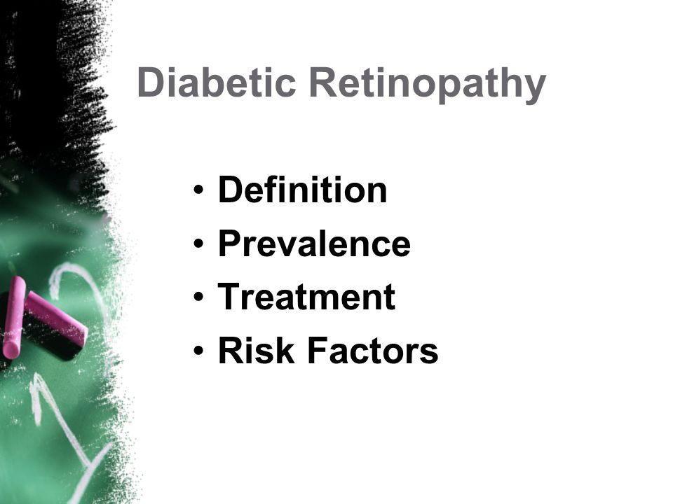 Diabetic Retinopathy Definition Prevalence Treatment Risk Factors