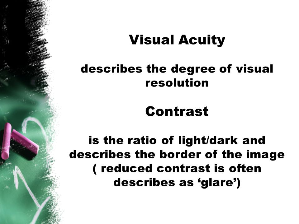 describes the degree of visual resolution
