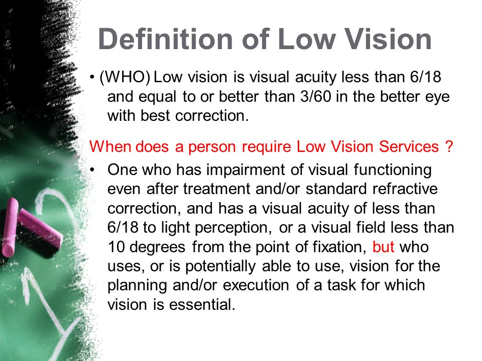 Definition of Low Vision