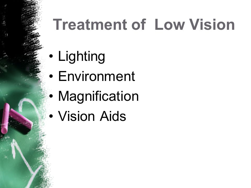 Treatment of Low Vision