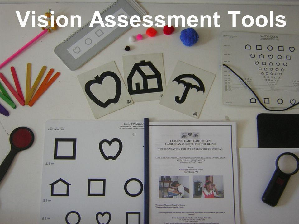 Vision Assessment Tools