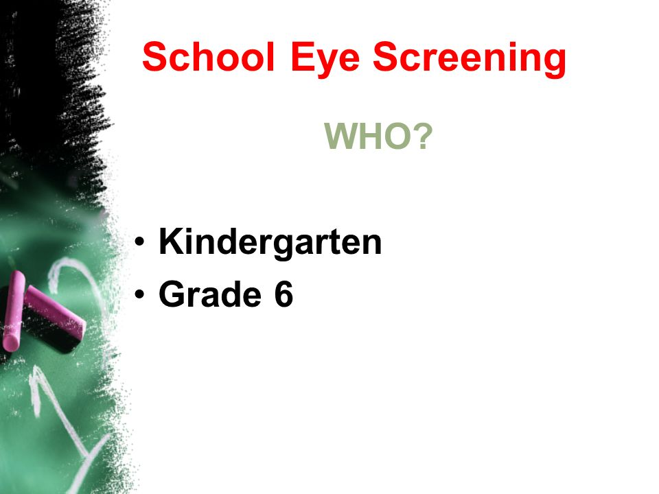 School Eye Screening WHO Kindergarten Grade 6