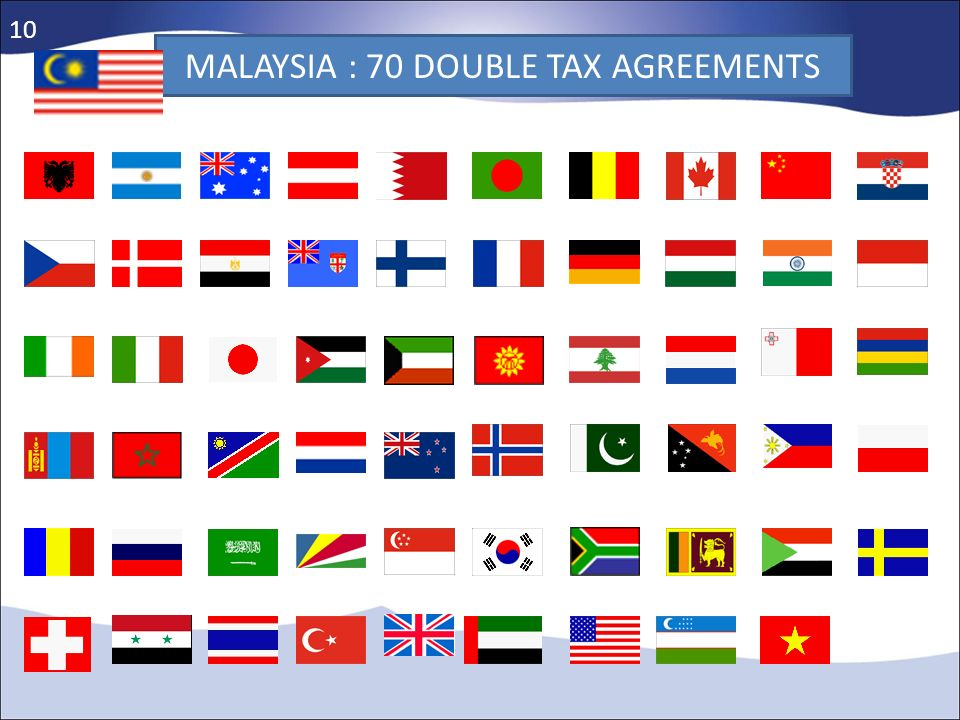 MALAYSIA : 70 DOUBLE TAX AGREEMENTS