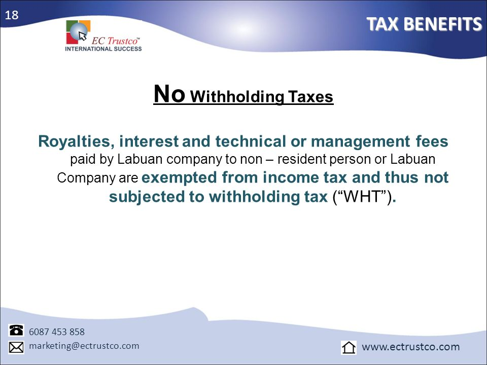 No Withholding Taxes TAX BENEFITS