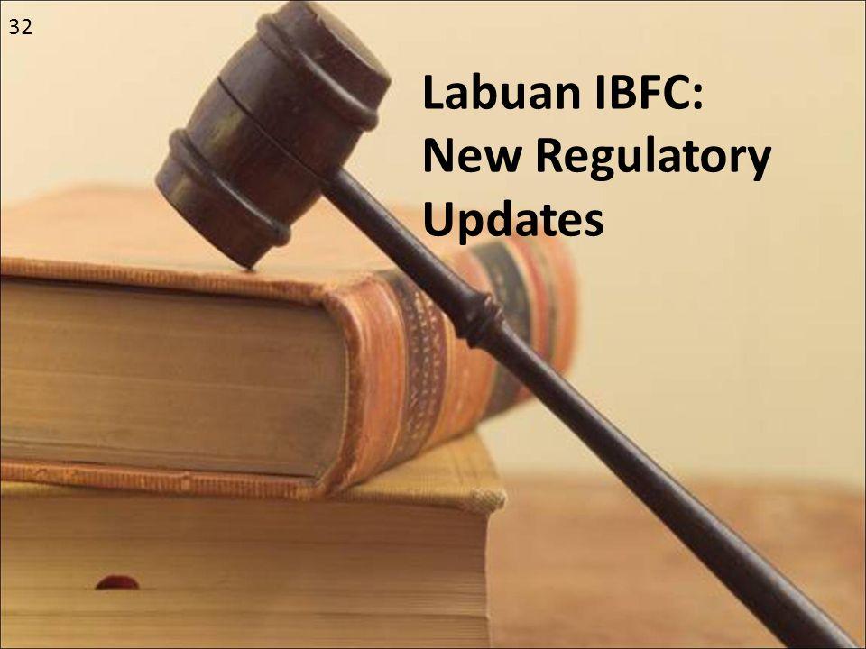 Labuan IBFC: New Regulatory Updates
