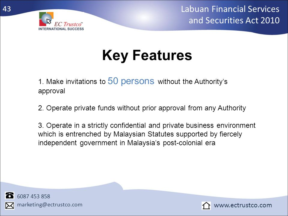 Key Features Labuan Financial Services and Securities Act 2010 43