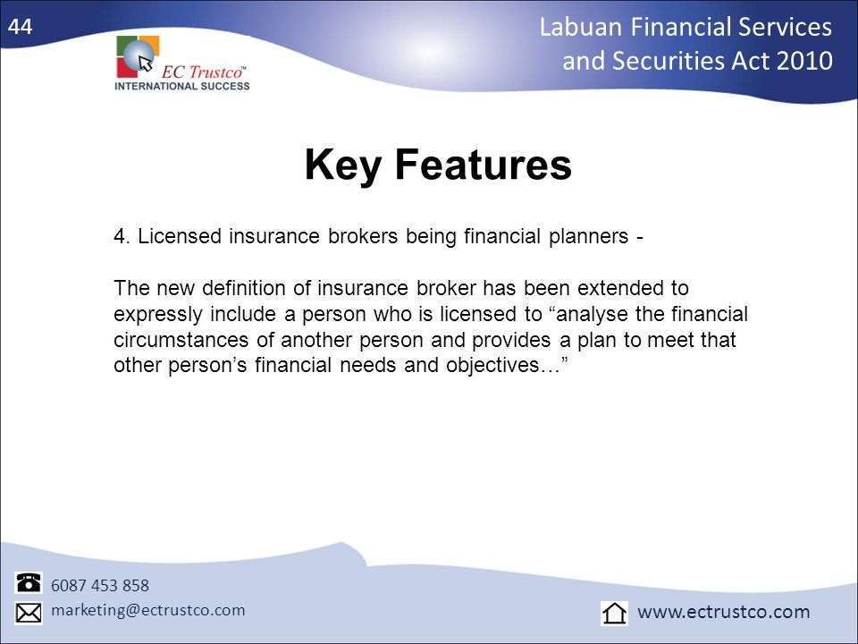 Key Features Labuan Financial Services and Securities Act 2010 44
