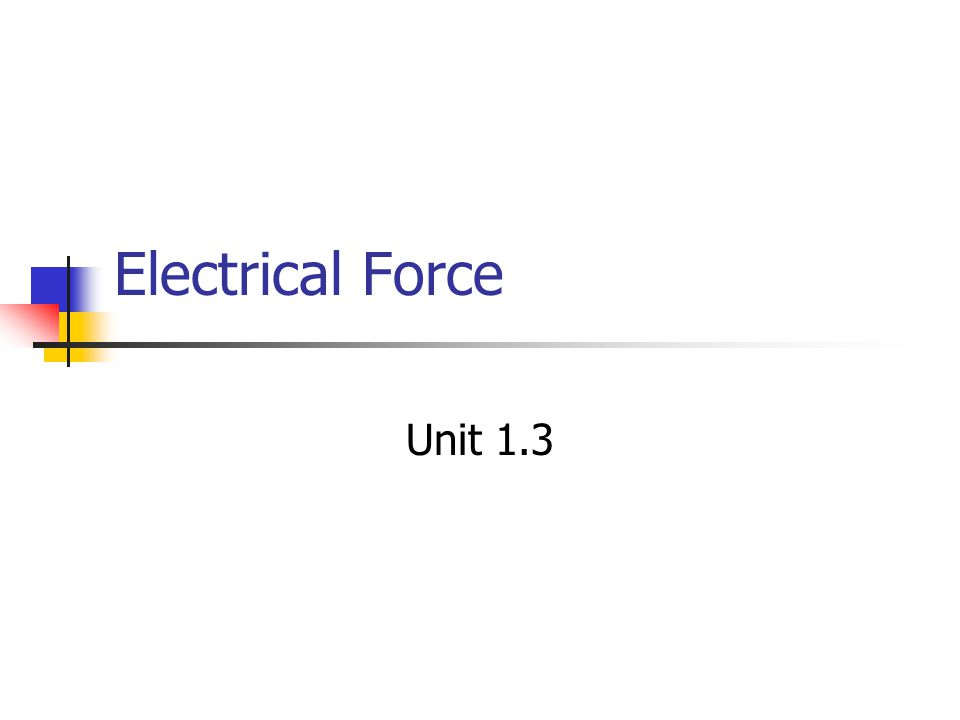 Electrical Force Unit 1.3