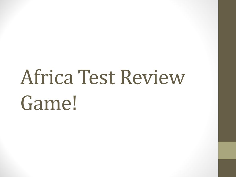 Africa Test Review Game!