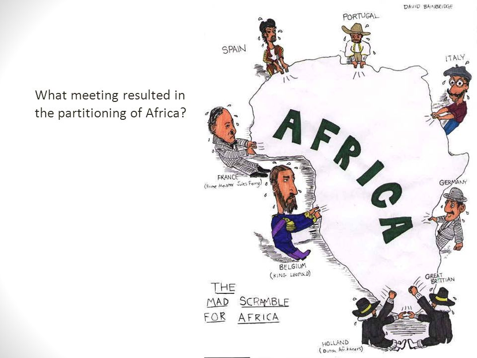 What meeting resulted in the partitioning of Africa