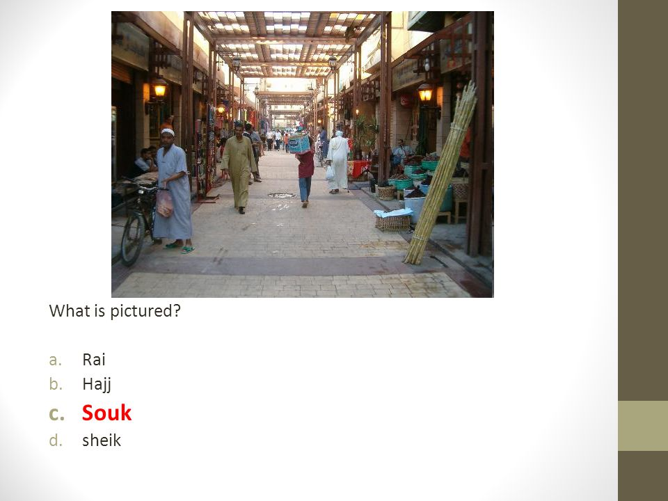 What is pictured Rai Hajj Souk sheik
