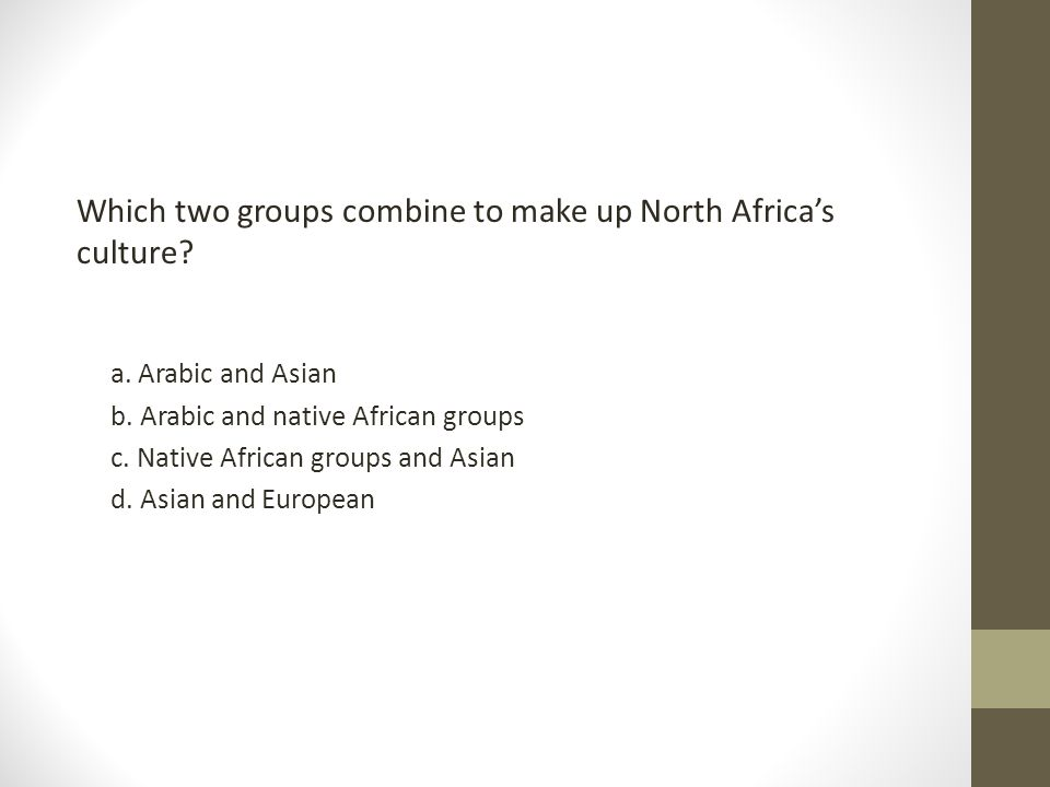 Which two groups combine to make up North Africa's culture
