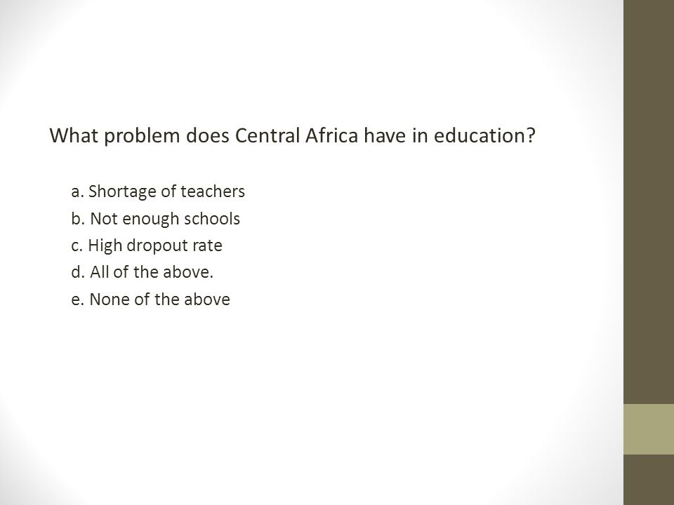 What problem does Central Africa have in education