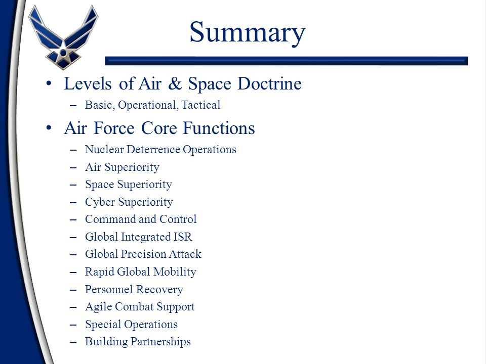 Summary Levels of Air & Space Doctrine Air Force Core Functions