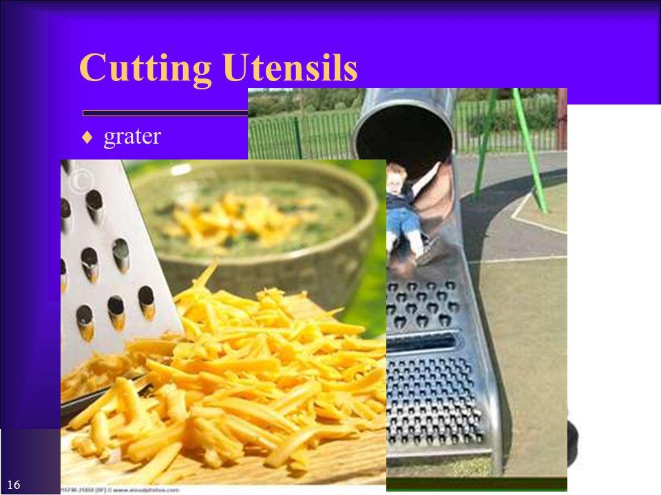 Cutting Utensils grater