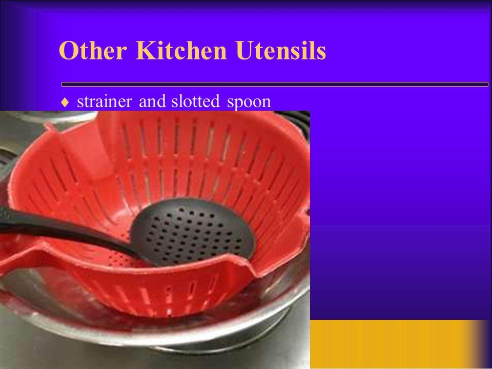 Other Kitchen Utensils