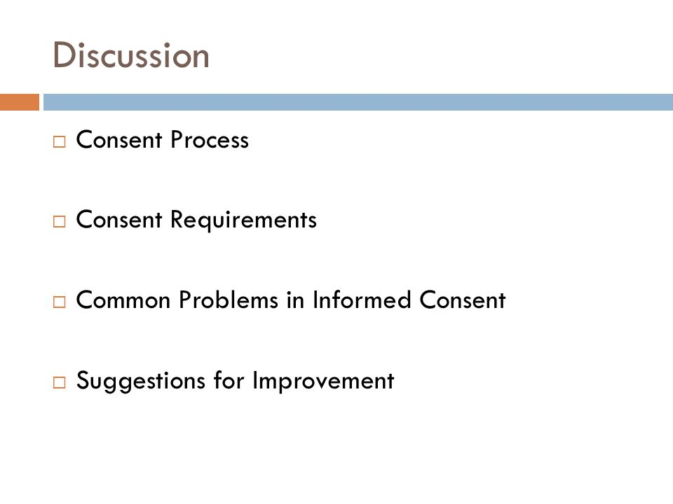 Discussion Consent Process Consent Requirements